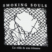 Dessuadora Smoking Souls La vida és una trinxera