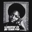 Samarreta Llibertat és no tenir por